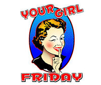 Girl Friday Spots Available