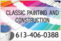 THINKING OF PAINTING? THINK CLASSIC PAINTING AND CONSTRUCTION.