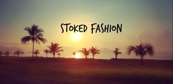 Stoked Fashion