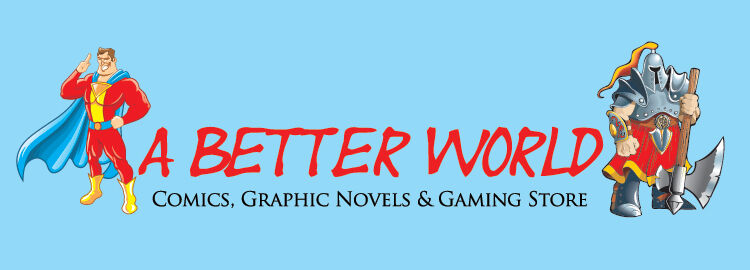 A Better World Comics and Games