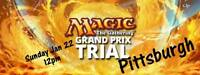 MTG Magic the Gathering Grand Prix Trials for Pittsburgh EVENT