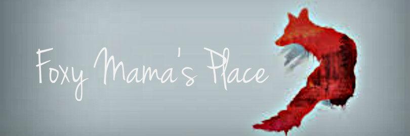 Foxy Mama s Place