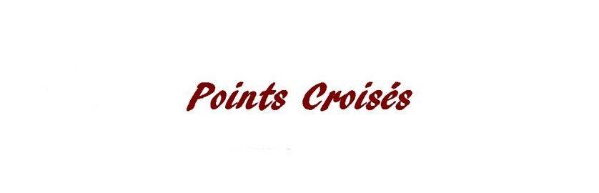 POINTS CROISES