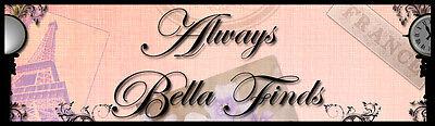 Always Bella Finds
