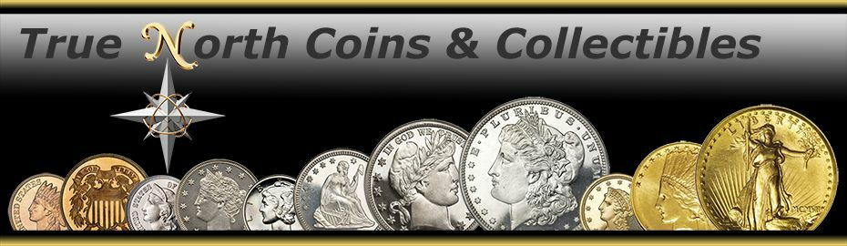 True North Coins and Collectibles