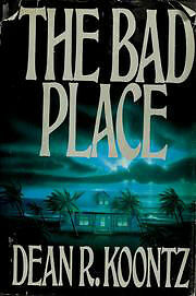 Dean R. Koontz-The Bad Place-1st Edition