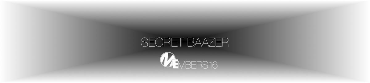 Secret Baazer MEmbers No16.