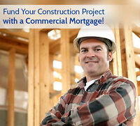 ★★GET THE LOWEST RATE FOR COMMERCIAL MORTGAGES & CONSTRUCTION