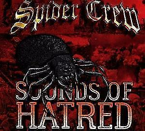 Spider Crew-Sounds Of Hatred  CD NEU
