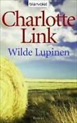 Charlotte Link Wilde Lupinen