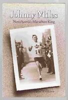 Johnny Miles: Nova Scotia's Marathon King