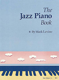 """The Jazz Piano Book"" by Mark Levine North Shore Greater Vancouver Area image 1"