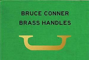 Bruce-Conner-Brass-Handles-A-Project-by-Will-Brown-by-Brown-Will-Hcover