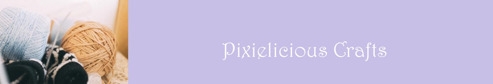 Pixielicious Crafts