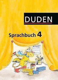 Duden Sprachbuch - Östliche Bundesländer und Berlin: 4. Schuljahr - Schülerbuch: