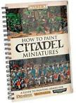 Citadel How To Paint Citadel Miniatures Engels NIEUW