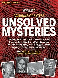 Canada's Greatest Unsolved Mysteries Special Edition magazine