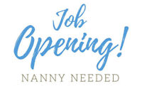 **Position Filled**Nanny Needed Tues-Fri - 9am-12pm - $150 Cash