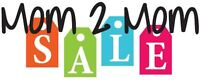 FAMILIES/VENDORS WANTED - MOM 2 MOM SALE