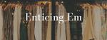 enticing_em