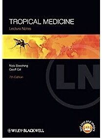 Tropical Medicine, Lecture Notes 7th Edition NEW