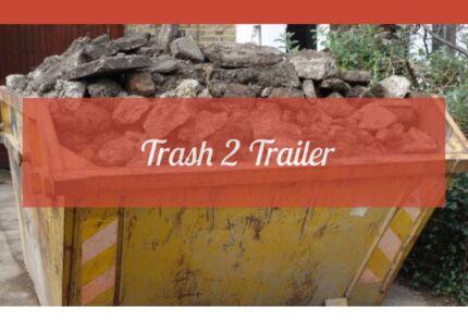 Trash 2 Trailer Site Demolition Furniture Building Rubbish Removal
