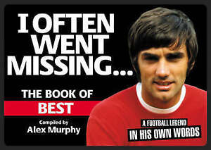 I Often Went Missing: The Book of Best,Murphy, Alex,New Book mon0000060163
