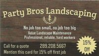 PartyBros Landscaping - Big Dudes who do Small Jobs