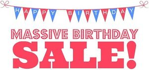 MASSIVE BIRTHDAY  LIQUIDATION SALE ALL MUST GO