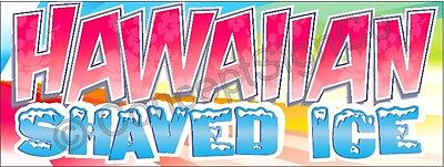 1.5x4 Hawaiian Shaved Ice Banner Signs Snow Cones Sno Concessions Stand Fair