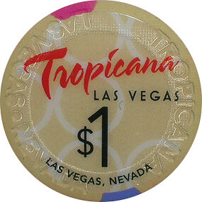 $1 TROPICANA 2012 LAS VEGAS CASINO CHIP