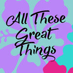 allthesegreatthings