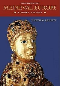 Medieval Europe a Short History NEW by Bennett