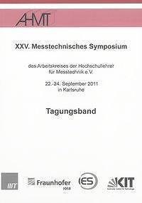 XXV. MESSTECHNISCHES SYMPOSIUM