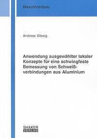 ANDREAS GLOWIG - ANWENDUNG AUSGEWäHLTER LOKALER KONZEPTE FüR EINE SCHWINGFESTE