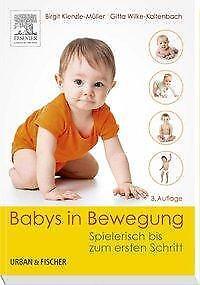 Babys in Bewegung - Birgit Kienzle-Müller / Gitta Wilke-Kaltenbach PORTOFREI
