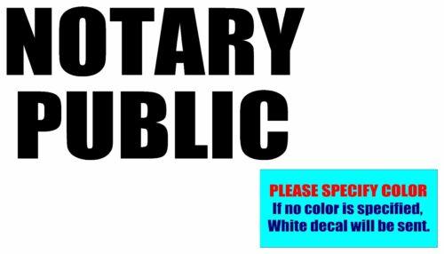 """NOTARY PUBLIC Vinyl decal sticker Graphic Die Cut CAR Truck Window 12"""""""