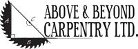 Renovations & Home Improvement - Above & Beyond Carpentry Ltd.