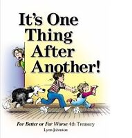 I'ts One Thing After Another by Lynn Johnston