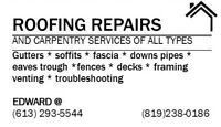 roofing repairs and gutter repairs sameday service 613-293-5544