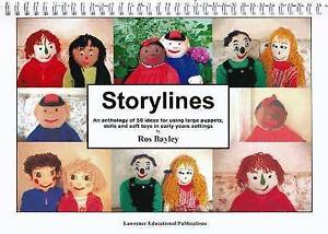 Storylines: An Anthology of 50 Ideas for Using Large Puppets, Dolls and Soft Toy
