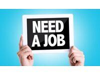 Work wanted. Warehouse/ Waiter/ Picker/ Packer