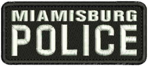 MIAMISBURG POLICE EMBROIDERY PATCH 2X5 HOOK ON BACK BLK/white