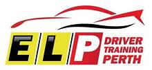 ELP DRIVER TRAINING PERTH; LICENSED DRIVING INSTRUCTOR Mount Richon Armadale Area Preview