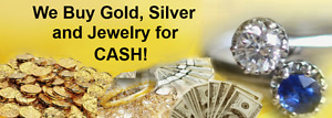 BUYING GOLD + SILVER FOR CASH