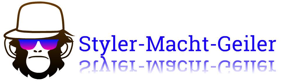 Styler-Macht-Geiler