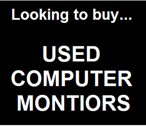 """Tech company LOOKING TO BUY USED MONITORS LCD size 17"""" and up"""