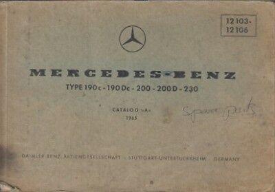 MERCEDES BENZ W110 190c 190Dc 200 200D 230 ORIGINAL 1965 FACTORY PARTS CATALOGUE