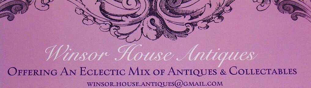 Winsor House Antiques
