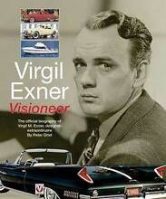 Visioneer the Official Biography of Virgil M. Exner, Designer Blacktown Blacktown Area Preview